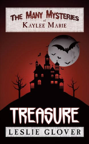 The Many Mysteries of Kaylee Marie: Treasure
