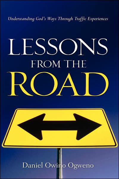 Lessons From The Road: Understanding God's Ways Through Traffic Experiences