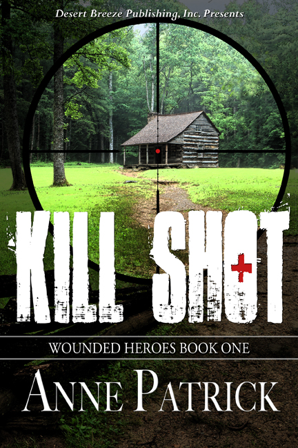 Kill Shot, Wounded Heroes Series: Book One