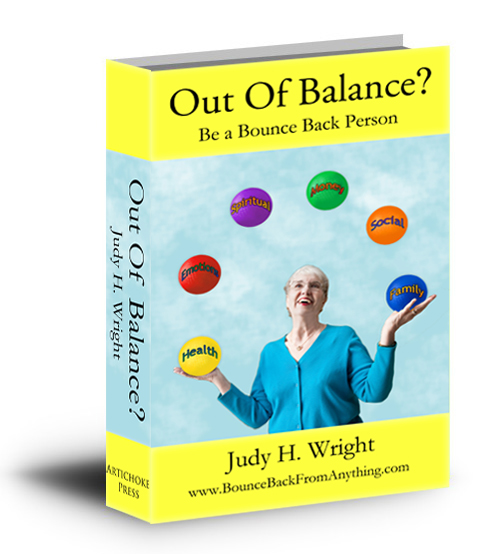Out of Balance?  Be a BounceBack Person