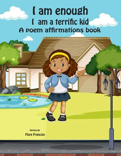 I AM ENOUGH: I AM A TERRIFIC KID
