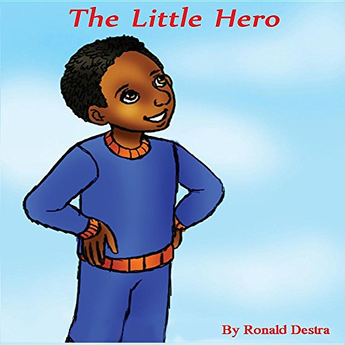 The Little Hero (Children Brave Story with Illustration)