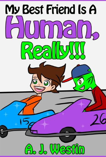 My Best Friend Is A Human, Really!!! (Book #1 Of The
