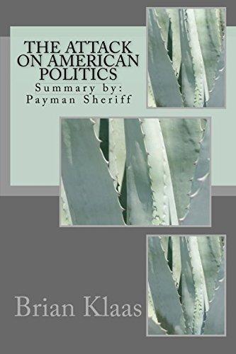 The Attack on American Politics