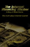 THE INTERNET FINANCING ILLUSION