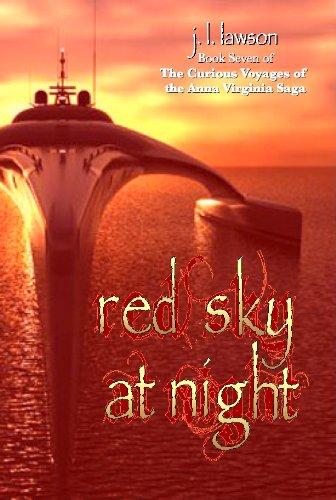 Red Sky at Night (The Curious Voyages of the Anna Virginia Saga)