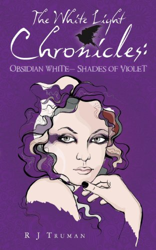 The White Light Chronicles:: Obsidian White Shades of Violet (Volume 1)