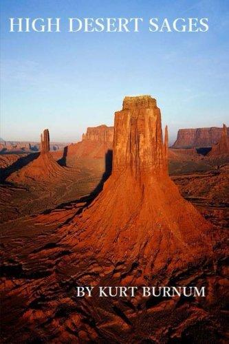 High Desert Sages: A Time Walker Novel