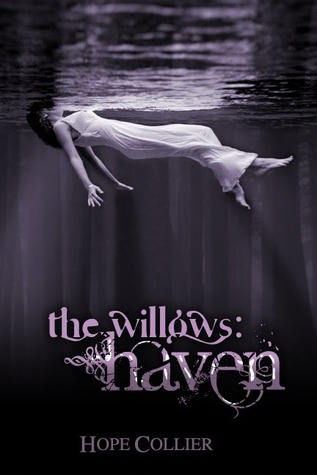 The Willows: Haven (The Willows #1)