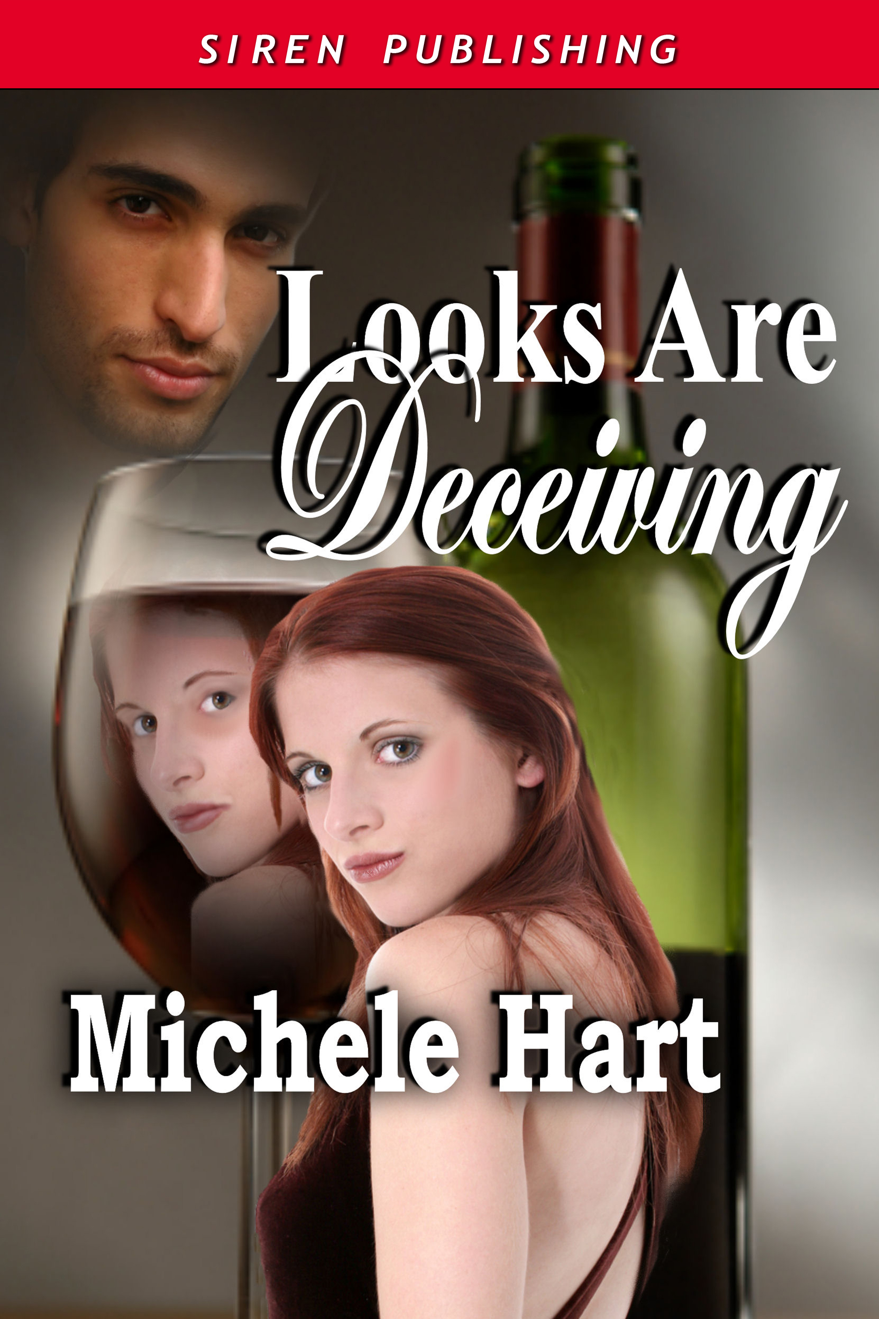 Looks Are Deceiving by Michele Hart