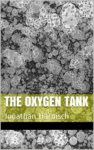 The Oxygen Tank