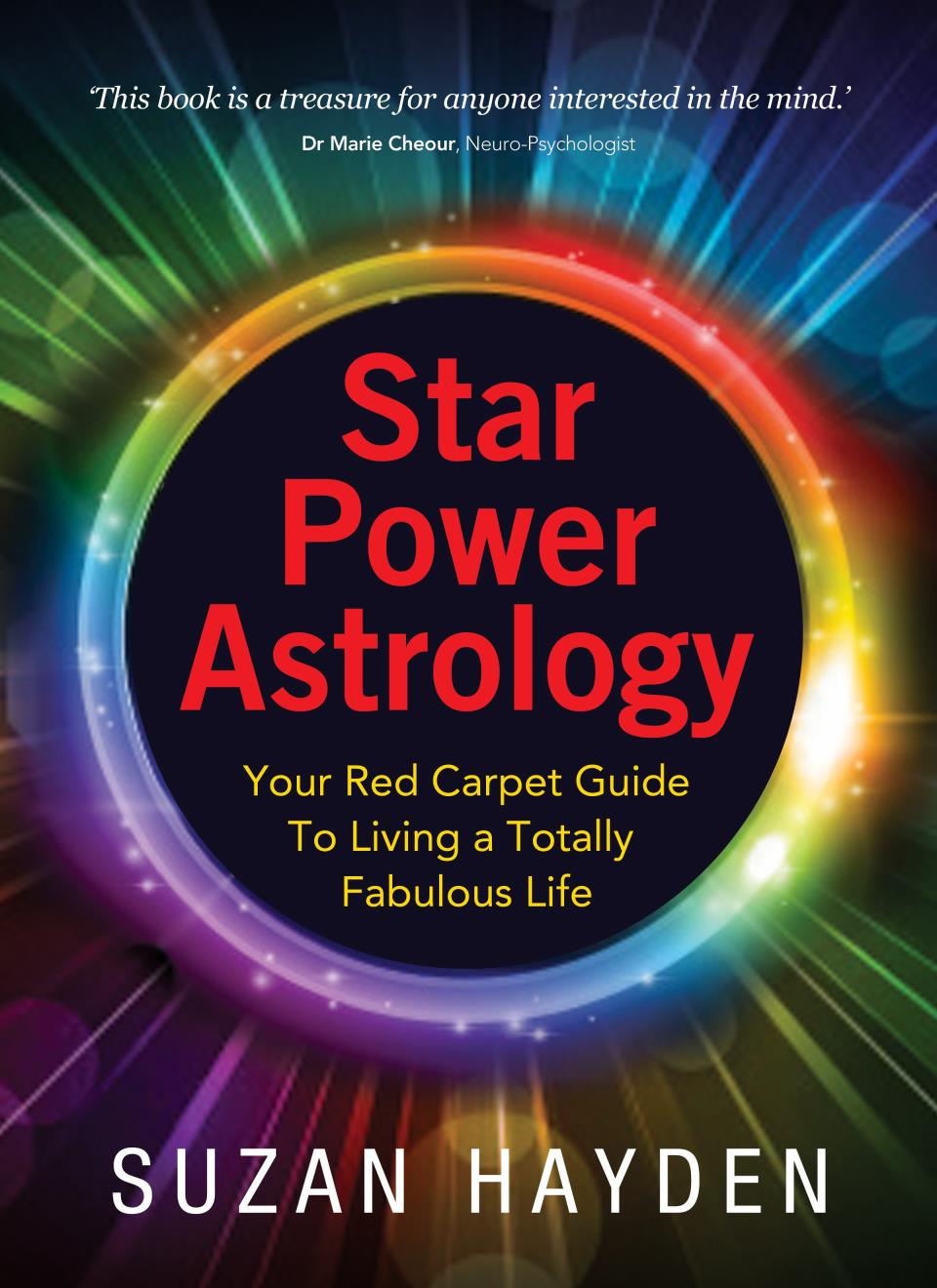 STAR POWER ASTROLOGY Your Red Carpet Guide To Living A Totally Fabulous Life