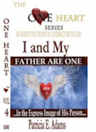 I and My Father Are One: An Inductive Study On Intimacy With God