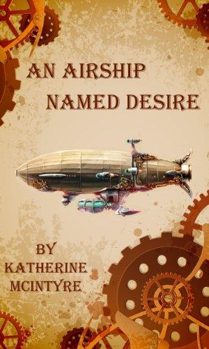 An Airship Named Desire