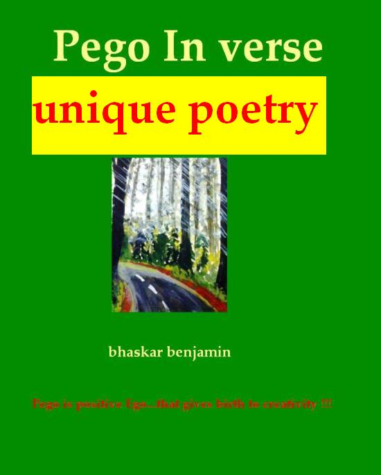 Pego In Verse...Unique Poetry by bhaskar benjamin