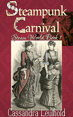 Steampunk Carnival (Steam World Book 1)
