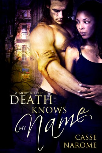 Death Knows My Name (Memory Keepers)