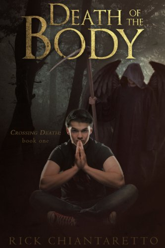 Death of the Body (Crossing Death #1)
