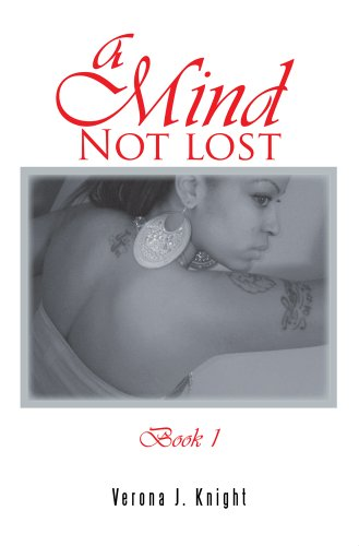 A MIND NOT LOST Book 1