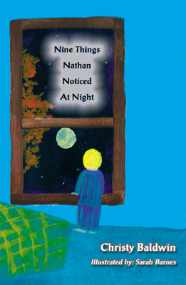Nine Things Nathan Noticed at Night