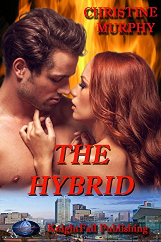 The Hybrid (The Wild Clan Sagas Book 2)