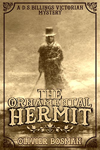 The Ornamental Hermit (D.S. Billings Victorian Mysteries Book 2)