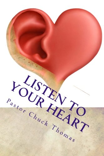 Listen to Your Heart: To Find The Promises Of God For Your Life