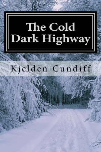 The Cold Dark Highway
