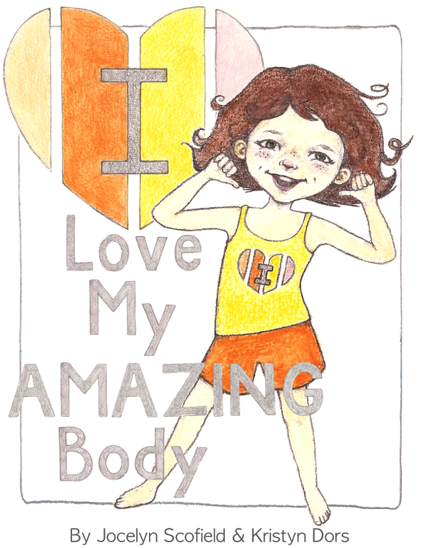 I Love My Amazing Body