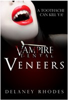 Vampire Dental, Veneers