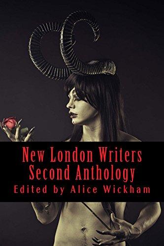 New London Writers Second Anthology: Writing From Around The World (New London Writers Anthology Book 2)