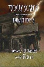 Totally Scared: The Complete Book On Haunted Houses