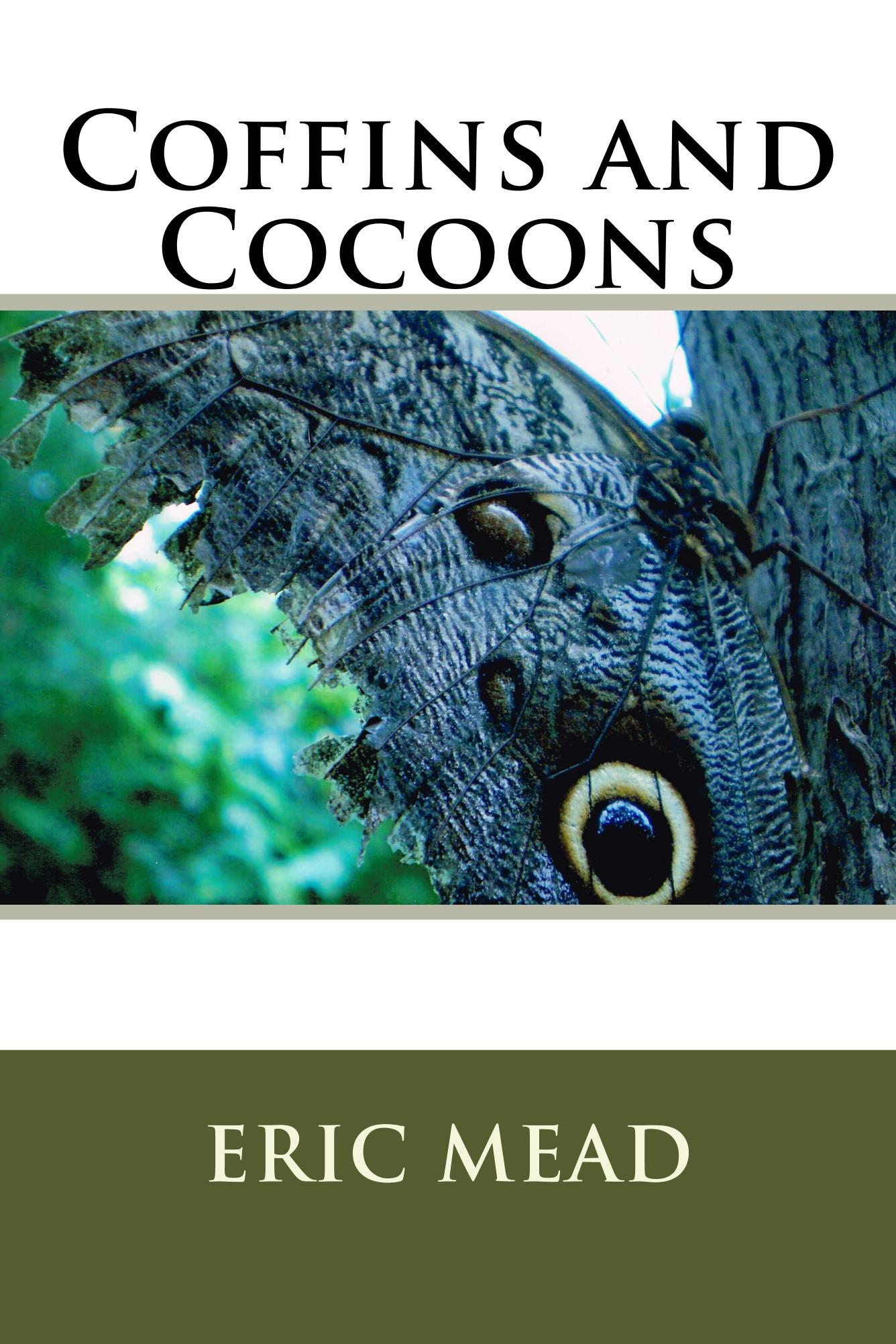 Coffins and Cocoons
