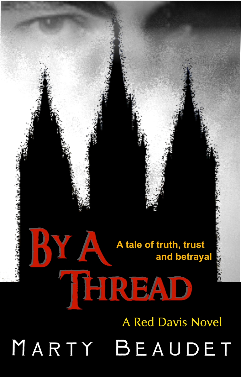 By A Thread: A tale of truth, trust, and betrayal