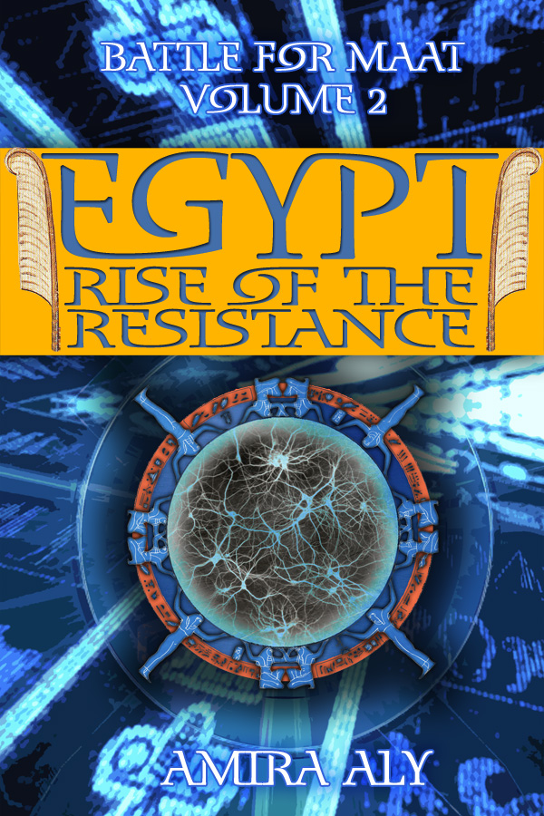 Egypt Rise of the Resistance (the Battle for Maat, #2)