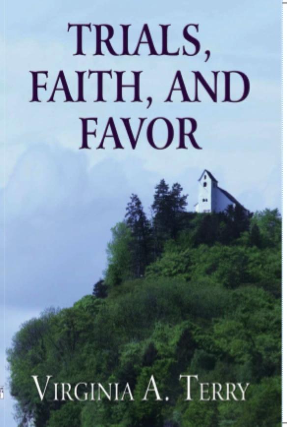 Trials, Faith and Favor