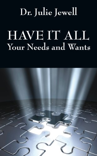 HAVE IT ALL: Your Needs and Wants
