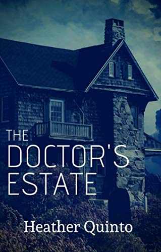 The Doctor's Estate
