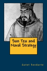 Sun Tzu and Naval Strategy (Second Edition,2014)