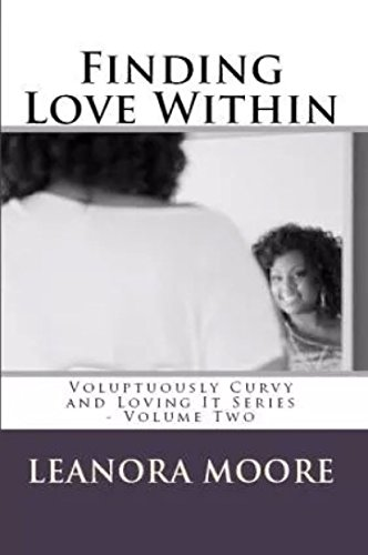 Finding Love Within (Voluptuously Curvy And Loving It Book 2)