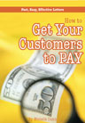 Get your Customers to Pay - Fast, easy. effective letters