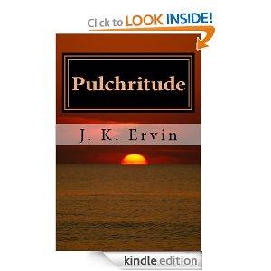 Pulchritude: Volume One