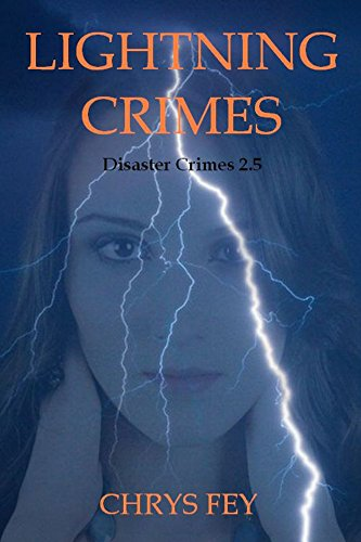 Lightning Crimes (Disaster Crimes Book 2.5)