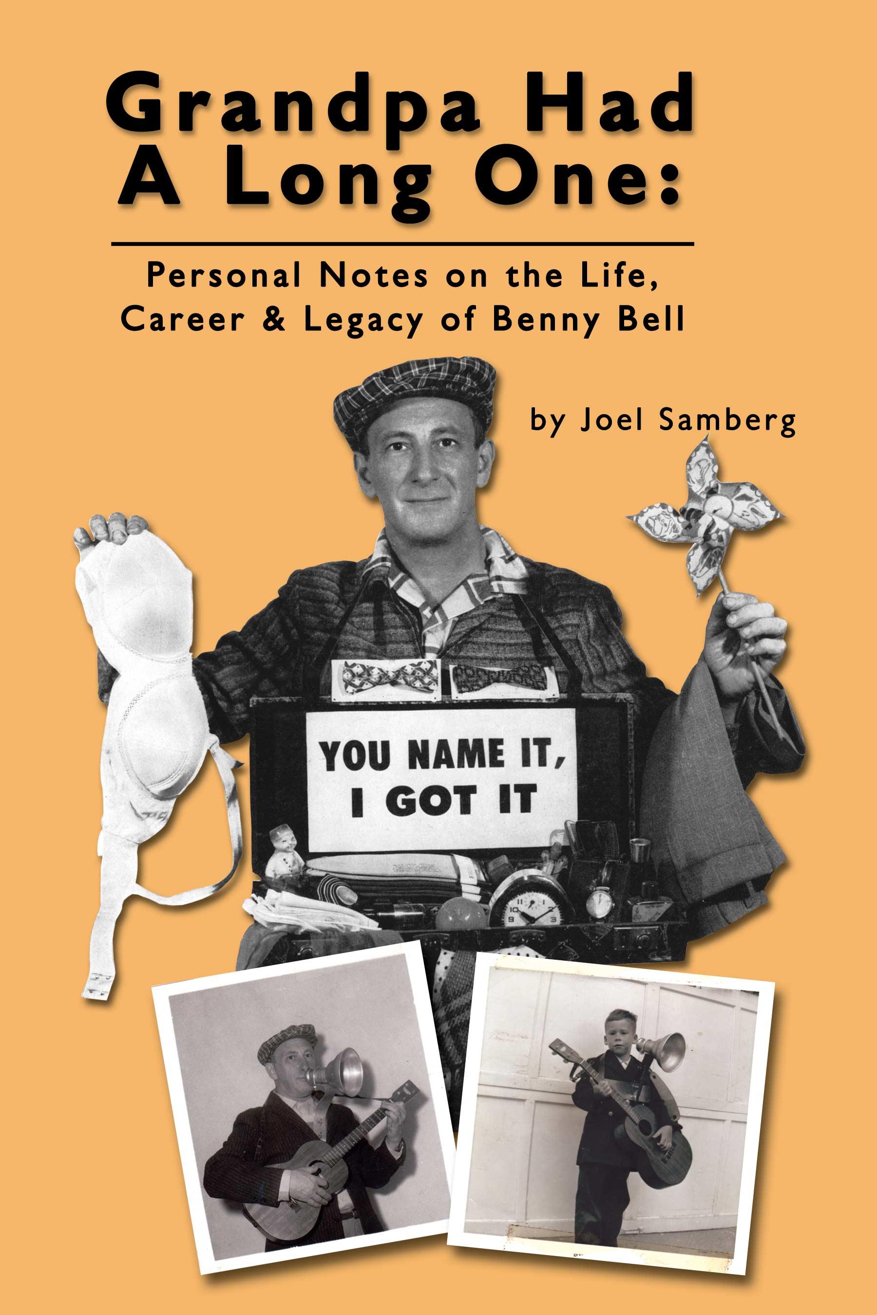 Grandpa Had a Long One: Benny Bell