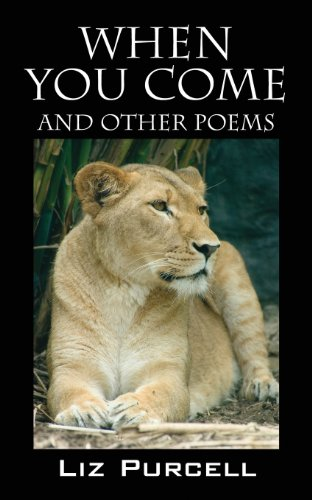 When You Come and Other Poems