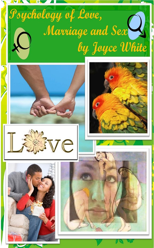 Psychology of Love, Marriage &  Sex