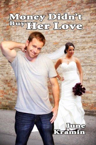 Money Didn't Buy Her Love