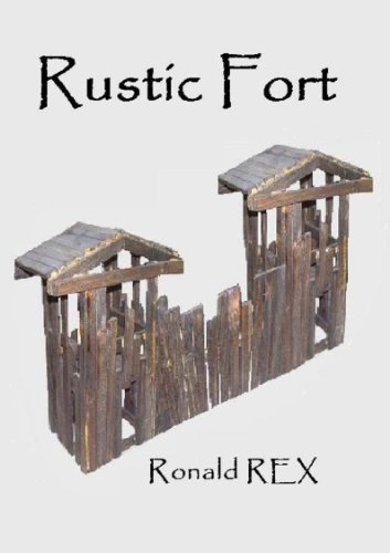 Rustic Fort (Fort Guidebook Book 3)