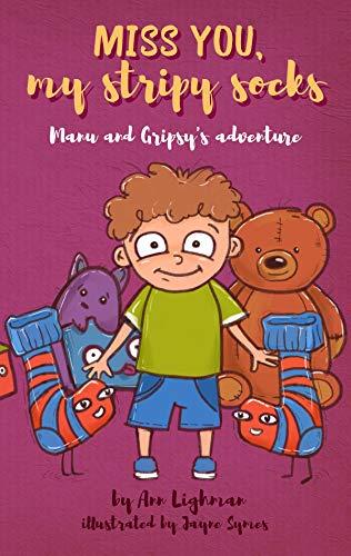 Miss you, my stripy socks Manu and Gripy's adventure