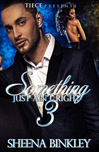 Something Just Ain't Right 3